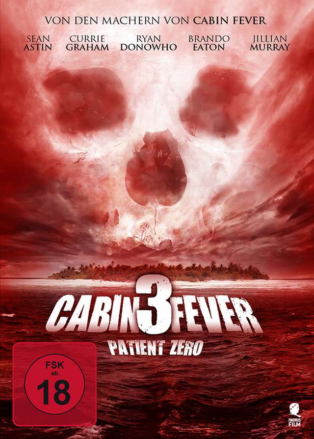 Cabin Fever 3 - Patient Zero - DVD Cover FSK 18