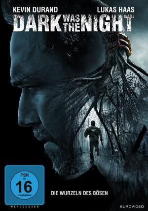 Dark Was the Night – Die Wurzeln des Bösen (Film)