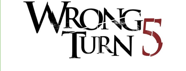 Dreharbeiten zu Wrong Turn 5 starten