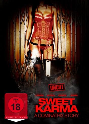 Sweet Karma – A Dominatrix Story (Film)