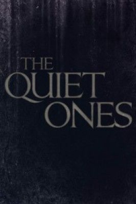 The Quiet Ones Teaser Poster