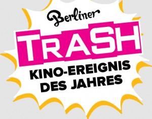 Trash Filmfestival Berlin 2012