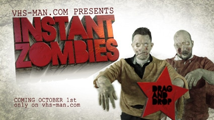 VHS MAN Instant Zombies