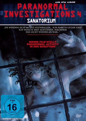 Paranormal Investigations 4 – Sanatorium (Film)