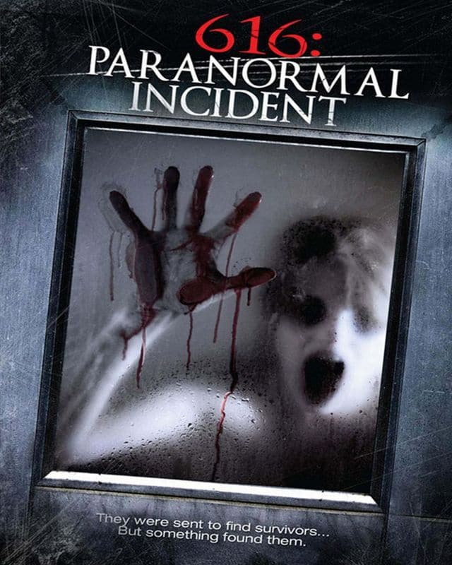 616 Paranormal Incident Teaser Poster