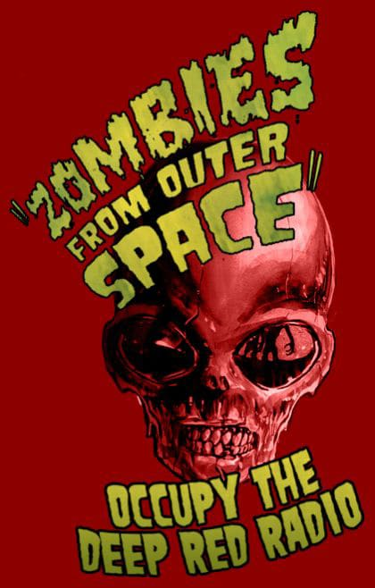 Deep Red Radio - Zombies From Outer Space