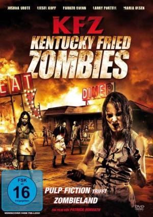 KFZ – Kentucky Fried Zombie (Film)