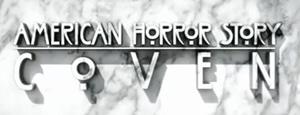 American Horror Story – Coven: Erster Teaser Clip der dritten Staffel