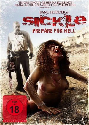 Sickle – Prepare for Hell (Film)