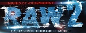 RAW2 - Das Tagebuch der Grete Müller: Fortsetzung zum deutschen Found Footage Projekt angekündigt