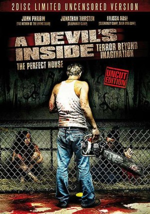 A Devil's Inside – The Perfect House (Film)