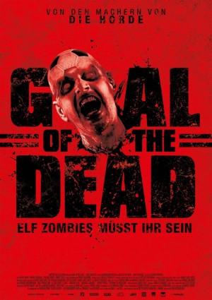 Goal of the Dead – 11 Zombies müsst ihr sein! (Film)