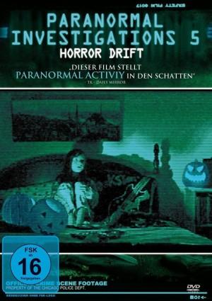 Paranormal Investigations 5 – Horror Drift (Film)