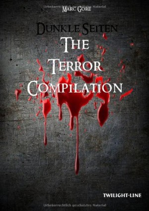 Dunkle Seiten – The Terror Compilation (Film)