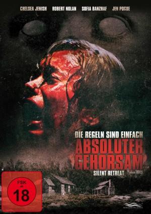 Absoluter Gehorsam – Silent Retreat (Film)