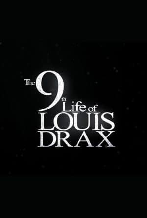 The 9th Life Of Louis Drax (Film)