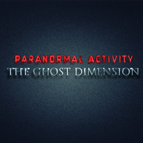 Paranormal Activity Ghost Dimension Teaser Artwork