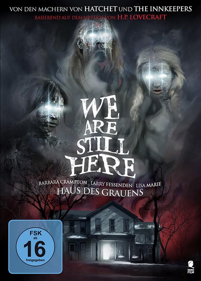 We Are Still Here – Haus Des Grauens