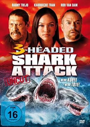 3-Headed Shark Attack – Mehr Köpfe = mehr Tote! (Film)