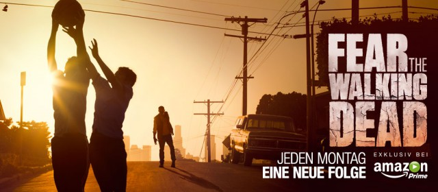 """Fear The Walking Dead"" läuft ab August exklusiv bei Amazon Prime Instant Video"
