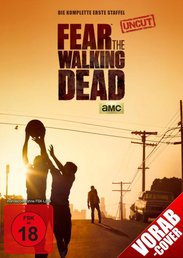 Fear the Walking Dead - Die komplette erste Staffel - Uncut Vorabcover DVD