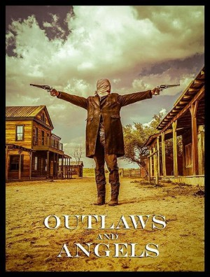 Outlaws and Angels (Film)
