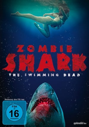 Zombie Shark – The Swimming Dead (Film)