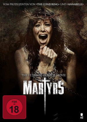 Martyrs – The Ultimate Horror Movie (Film)