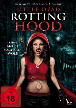 Little Dead Rotting Hood – Keine Angst vorm bösen Wolf (Film)