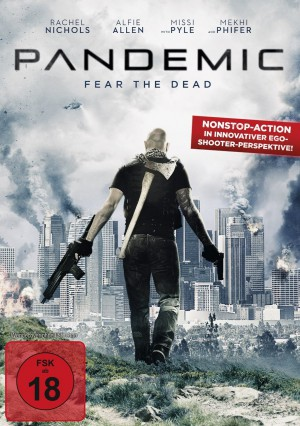 Pandemic – Fear the Dead (Film)