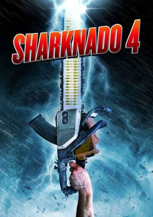 Sharknado 4 – The 4th Awakens (Film)