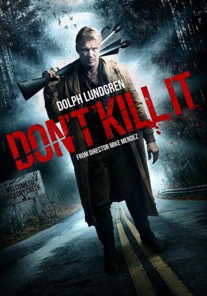 Don't Kill It (Film)