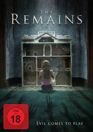 The Remains – Evil Comes to Play (Film)