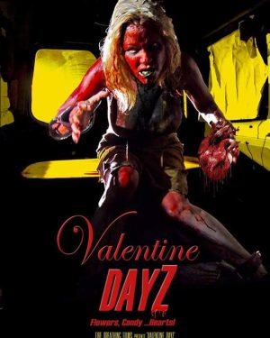 Valentine DayZ (Film)