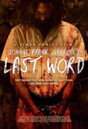 Johnny Frank Garrett's Last Word (Film)