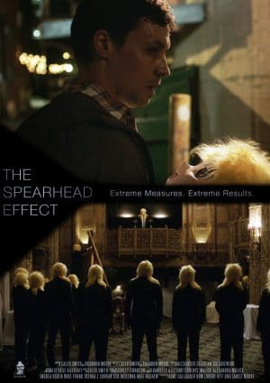 The Spearhead Effect (Film)