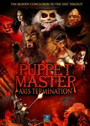 Puppet Master: Axis Termination (Film)