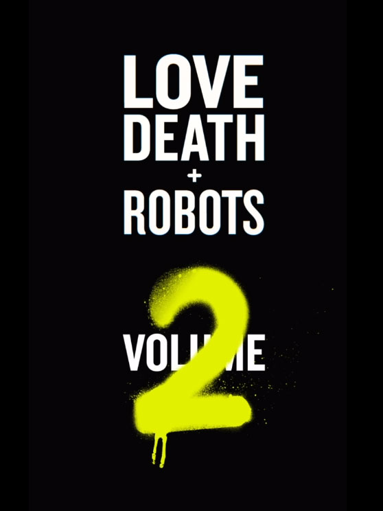 "Netflix kündigt ""Love, Death & Robots: Volume 2"" an"