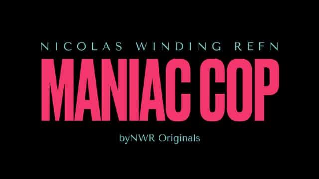 """HBO gibt """"Maniac Cop"""" Serie von Nicolas Winding Refn grünes Licht"""