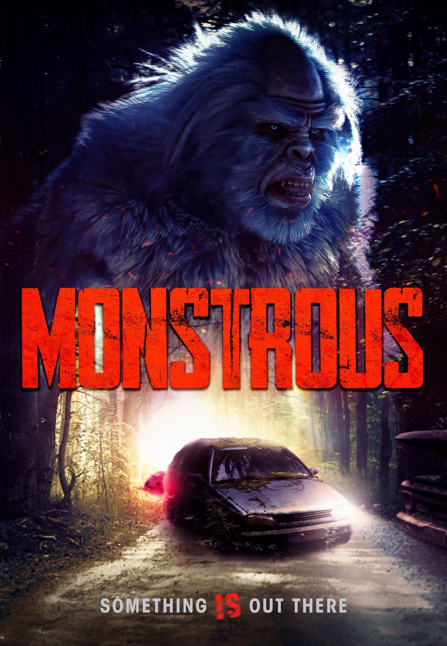 """Etwas großes stapft heran: Wuchtiger Trailer und Poster zum Bigfoot-Horror """"Monstrous"""""""