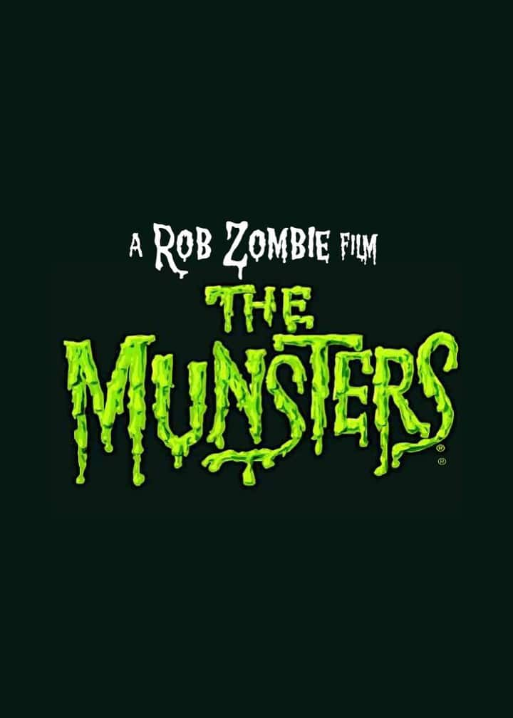 Rob Zombies The Munsters