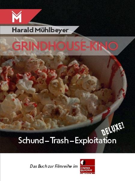 Grindhouse-Kino Harald Mühlbeyer Filmbuchverlag