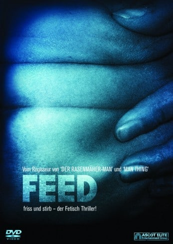 Feed – Friss und Stirb! (Film)