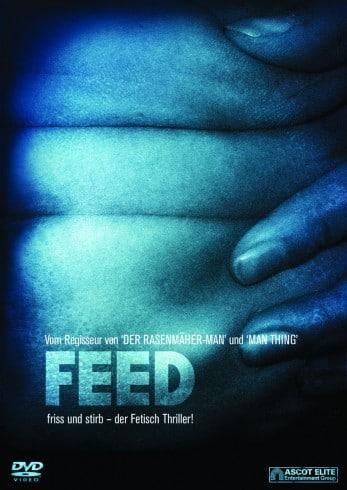 Feed – Friss und Stirb! (Film)