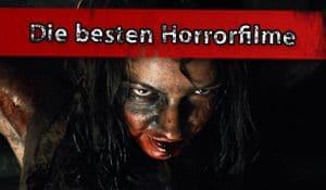 Gute Aktuelle Horrorfilme