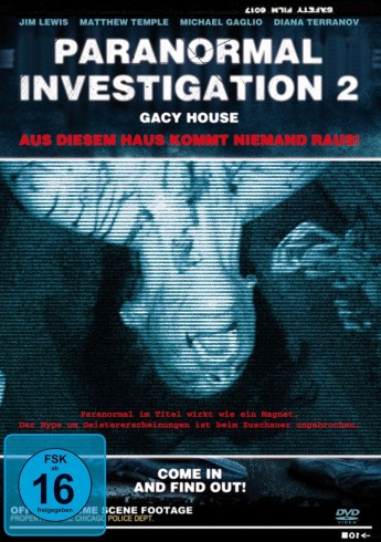 Paranormal Investigations 2 – Gacy House (Film)