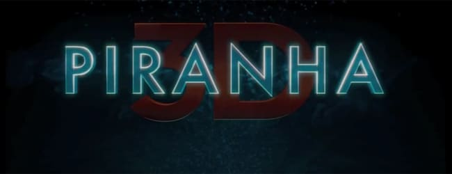 Piranha 3DD: Offizieller Trailer ist entkommen